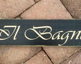 Il Bagno (Choose Color) 14x4 Italian Restroom Rustic Custom Wood Door Sign Plaque