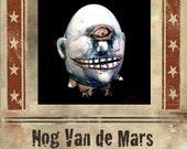 Dirty Rotten Egg:  Nog Van der Mars