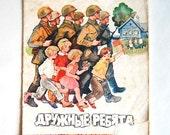 Soviet Union Children's Vintage Book - Kids - Friendly Mates by Livanov & Davydov - 1973 - Poetry - Communist Propaganda - from Russia USSR
