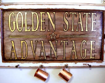 Hand Lettered Sign- Golden State Advantage: from salvaged materials, one of a kind artwork