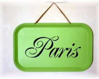 "Hand Stenciled "" PARIS"" on Painted Vintage Metal Tray/Wall Hanging/Paris Decor/ /Black Letter's on Green Apple Paint"