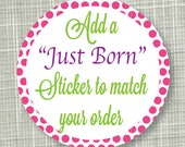 Just Born Milestone Sticker, Monthly Stickers, Baby Shower Gift, Baby Stickers, Professionally Printed