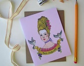 Marie Antoinette Greeting Card - Just Because Note Card - Handmade Card - Blank Notecard - Cotton Cardstock - Greeting Card - Note - Card