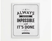 Canvas Gallery Wrap: Nelson Mandela Quote - Always Seems Impossible // Inspiration Wall Art Typographic Print