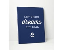 CANVAS PRINT: Let Your Dreams Set Sail // Typographic Print Art Nautical Kid Pirate Room Decor Wall Decor