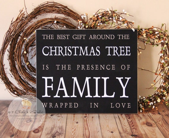 The Best Gift Around The Christmas Tree.. Primitive Wood Sign