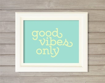 Good Vibes Only Wall Art Printable Retro Typography Motivational Quote Turquoise 8x10- Instant Download Motivational Pop Art Home Decor