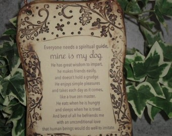Dog Spiritual Guide Inspirational Quote Ceramic Plaque