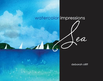 Watercolor Impressions: Sea, Book, Collection, Hardcover