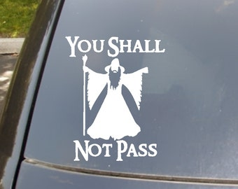 You Shall Not Pass LoTR Car Decal
