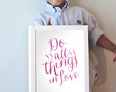 Printable 11x14 Do All Things In Love