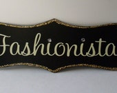 Paris Chic Fashionista Shabby Chic Sign  LJO Collection  Handpainted We Ship Internationally