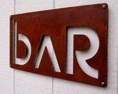 Euro BAR sign in Rusted Steel FREE U.S. Shipping