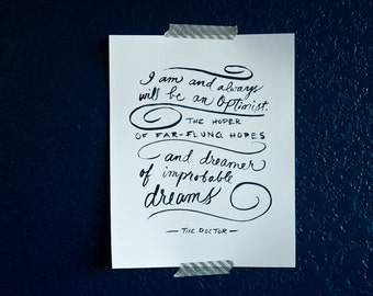 Doctor Who Quote, The Doctor, BBC, Hoper and Dreamer, Nerdy Quote, Typography Quote, 8x10 Print,