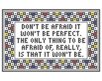 Stephen Sondheim Inspired DON'T BE AFRAID Cross Stitch Chart