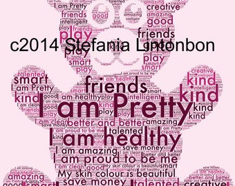 Positive Affirmations Bear Word Photo-Pink- - For Kids and Teens - from - 2 years to Teens - Affirmations - Digital JPEG File Emailed to you