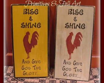 Primitive wooden sign, Rooster sign, chicken sign, folk art sign, religious sign, Rise and shine sign