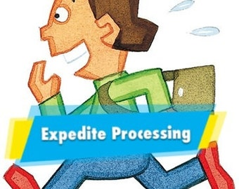 Expedite Processing(add on service)
