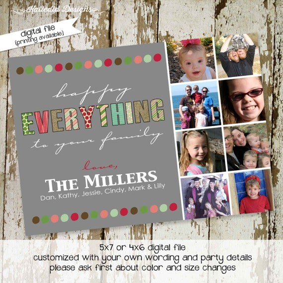 family Christmas card printable photo holiday card digital happy everything collage personalized custom xmas any colors wording (item 826)