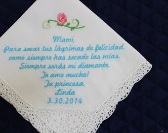 Mother of the Bride handkerchief in Spanish  --Corner design with Wedding date and rose White with Crochet Border