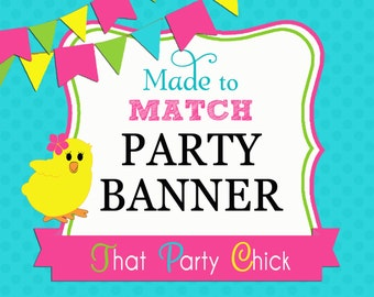 Made to Match Party Banner Printable by That Party Chick