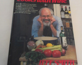 Vintage Cookbook  The Frugal Gourmet Cooks with Wine Jeff Smith