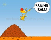 Funny Orange Dog Jumps In A Pile Of Leaves and Shouts Kanine Ball For Veterinarian Office print mug options