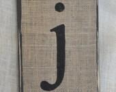 Burlap Letter j on Wood - 7x11