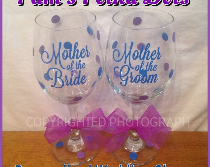 Personalized MOTHER of the BRIDE or GROOM Wine Glass with Polka Dots for Bridesmaids Bridal Wedding Party Bachelorette