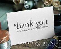 Wedding Card to Your Stylist, Hair and Makeup Artist - Thank You for Making Me Look Fabulous - Wedding Vendor Tip Note Card