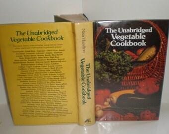 The Unabridged Vegetable Cookbook