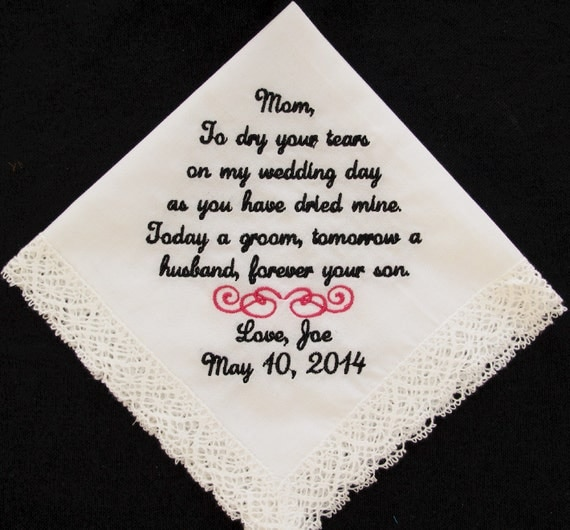 Wedding Handkerchief embroidered for the Mother of the Groom.  Use this verse or personalize with your own 40 words.
