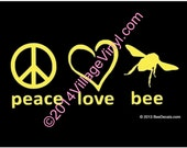 Vinyl Decal - Honey Bee Window Decal -Peace Love Bee Car Window Decal - Car Sticker - Beekeeper Bumper Sticker - We love bees