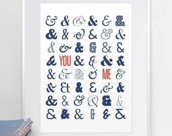 You & Me. Ampersand. Typographic Print. A3 or 11x14.