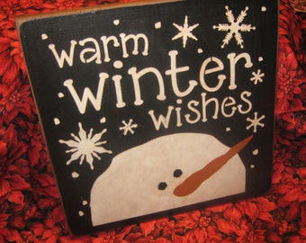 """Primitive Wood Painted SNowman Snow Christmas  Sign """" Warm WInter Wishes  """"  Love SPirit Noel SUBWAY Country Folkart Winter"""