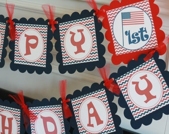 4th of July Red White Blue Chevron Happy Birthday Theme Banner - Ask About Our Party Pack Special - Free Ship Over 65.00