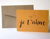 Je T'aime Valentine's Day greeting card - calligraphy thank you card with recycled envelope