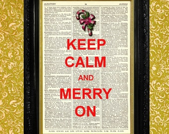 Keep Calm and Merry On Christmas Print - Vintage Dictionary Page Art - Book Page Art Print - Holiday Decoration