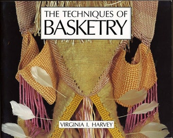 The Techniques of Basketry by Virginia I Harvey Craft Pattern Book
