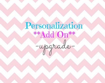 Personalization ADD ON Embroidered Name Added to Purchased Item, Personalization Upgrade
