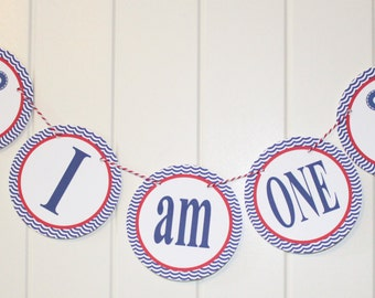 """AHOY IT'S A BOY Nautical Themed """"I am One"""" highchair banner - Party Packs Available"""
