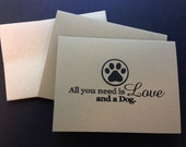"""Dog Stationary Set -- 10 cards and envelopes """"All you need is Love and a Dog"""""""