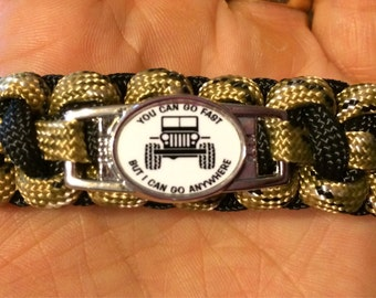 You Can Go Fast  But I Can Go Anywhere JEEP bracelet