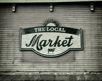 Kitchen Decor, Market Sign Photograph, Rustic Architecture Photography, Cottage Chic | 'To The Market' in teal