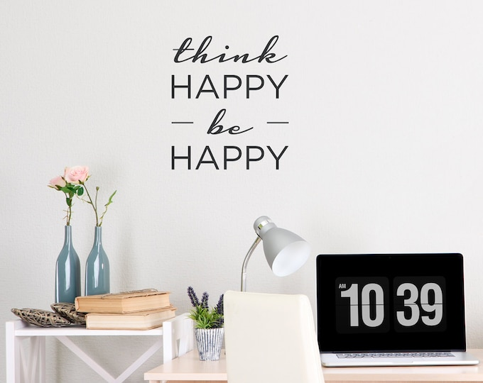 my belief in thinking happy to be happy Belief 5: happiness is not a habit that can be learned if not, change them what beliefs do you think you need to change to be happier.