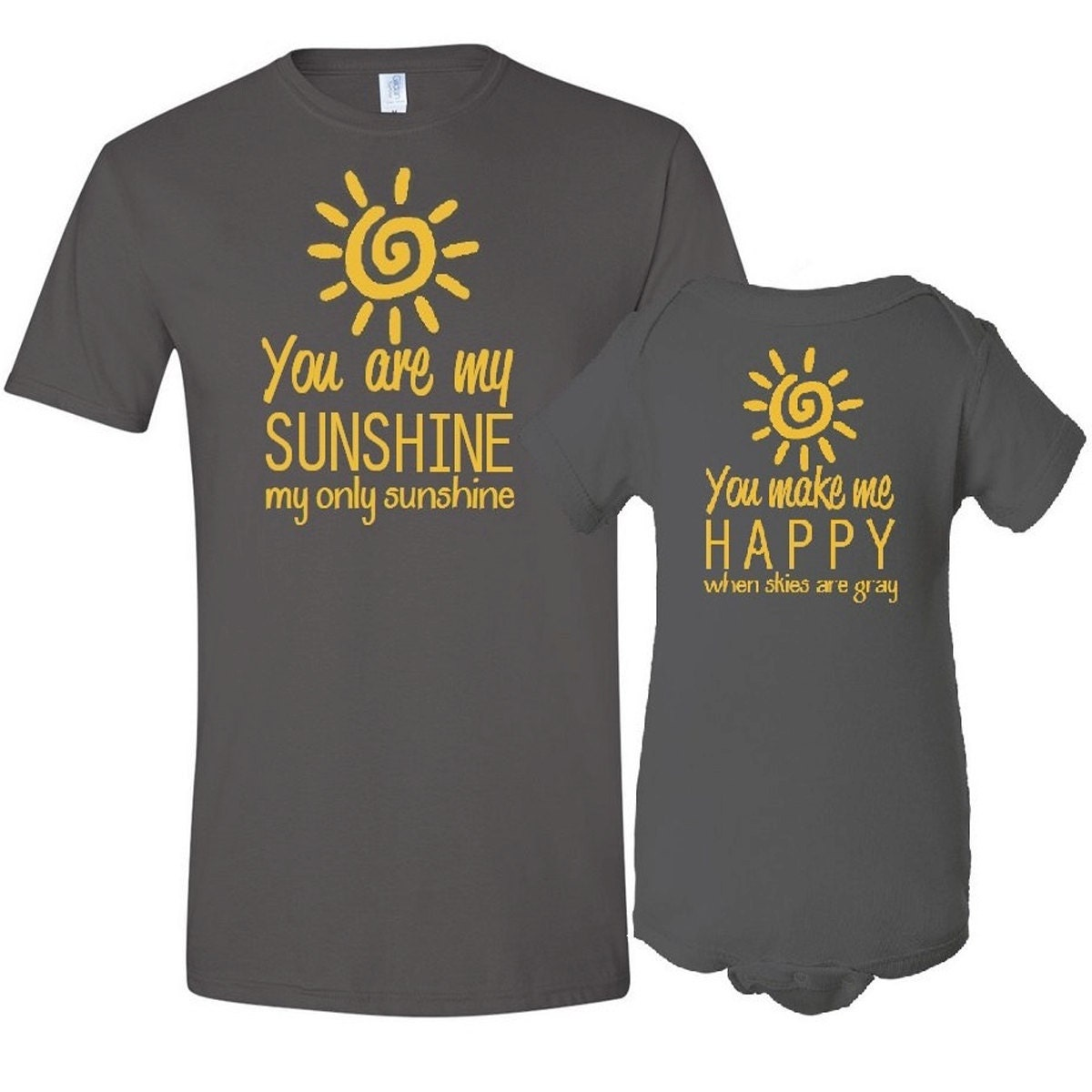 You Are My Sunshine Mother T-Shirt Son / Daughter Bodysuit