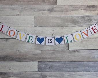 Wedding Banner Decoration - LOVE IS LOVE