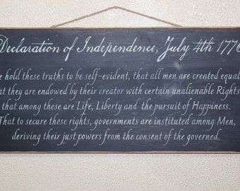 Declaration of Independence July 4th 1776-- Hand-painted on wood with black antiqued background. Fourth of July - Thomas Jefferson