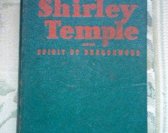 Vintage Shirley Temple Book The Spirit of Dragonwood