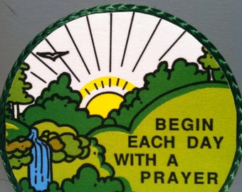Begin Each Day With a Prayer-handmade magnet,1980's or early '90's
